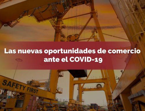 Las nuevas oportunidades de comercio ante el COVID-19